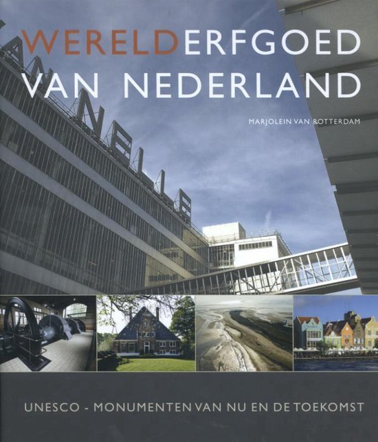 Leestip: Werelderfgoed van Nederland